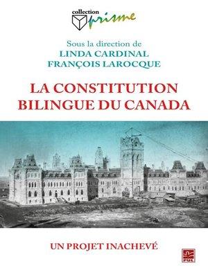 cover image of La constitution bilingue du Canada