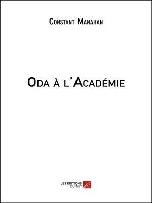 cover image of Oda à l'Académie