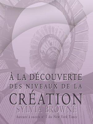 cover image of À la découverte des niveaux de la création