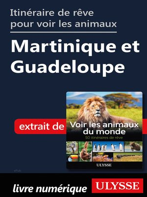 cover image of Itinéraires pour voir les animaux--Martinique et Guadeloupe