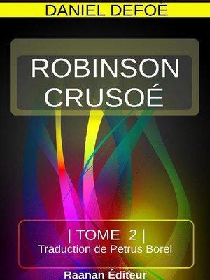 cover image of ROBINSON CRUSOÉ TOME 2