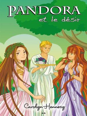 cover image of Pandora et le désir