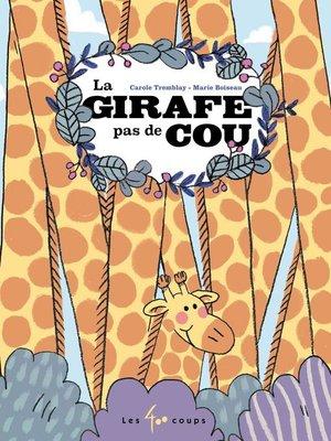 cover image of La girafe pas de cou