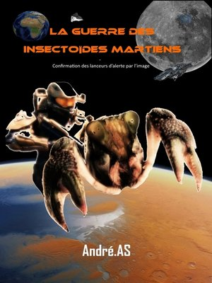 cover image of La guerre des insectoïdes martiens
