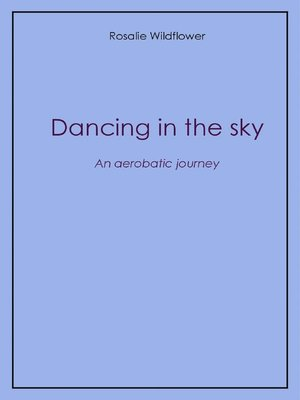 cover image of Dancing in the sky