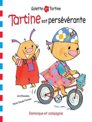 cover image of Tartine est persévérante
