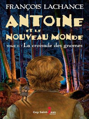 cover image of La croisade des gnomes