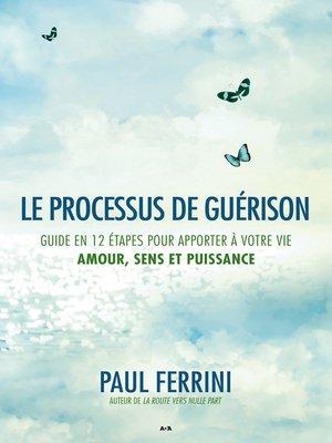 cover image of Le processus de guérison