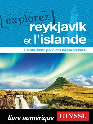 cover image of Explorez Reykjavik et l'Islande