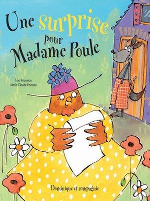 cover image of Une surprise pour Madame Poule