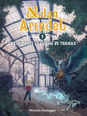 cover image of Nolan Arindel--L'Arche Hope et l'Urne de Thanas