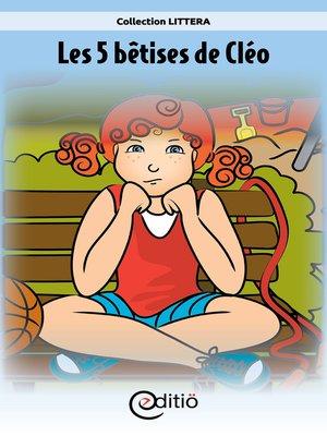 cover image of Les 5 bêtises de Cléo