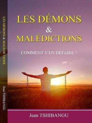 cover image of LES DEMONS ET MALEDICTIONS