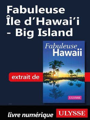 cover image of Fabuleuse Île d'Hawai'i--Big Island
