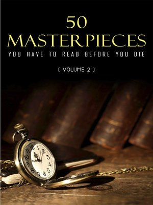 cover image of 50 Masterpieces you have to read before you die vol