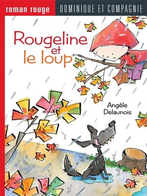 cover image of Rougeline et le loup