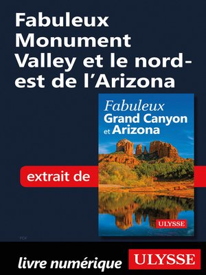 cover image of Fabuleux Monument Valley et le nord-est de l'Arizona