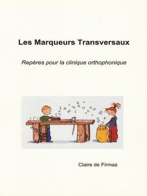 cover image of Les Marqueurs Transversaux