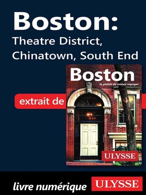 cover image of Boston--Theatre District, Chinatown, South End