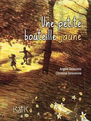 cover image of Une petite bouteille jaune