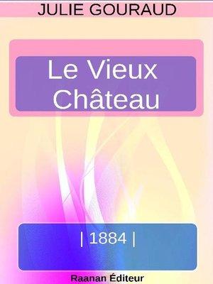 cover image of LE VIEUX CHÂTEAU