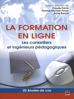 cover image of La formation en ligne. Les conseillers et ingénieurs pédagog