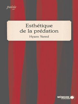 cover image of Esthétique de la prédation