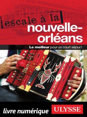 cover image of Escale à La Nouvelle-Orléans