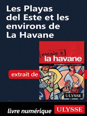 cover image of Les Playas del Este et les environs de La Havane