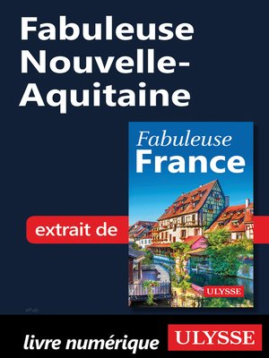 cover image of Fabuleuse Nouvelle-Aquitaine