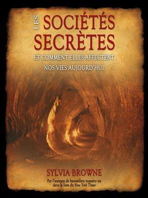 cover image of Les sociétés secrètes