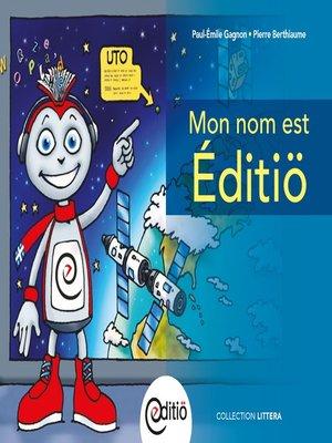 cover image of Mon nom est Éditiö