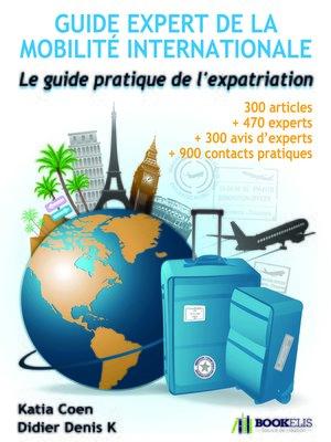 cover image of Guide expert de la mobilité internationale