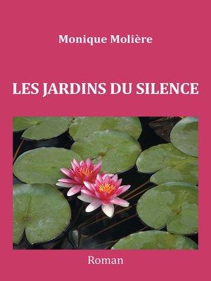 cover image of Les jardins du silence