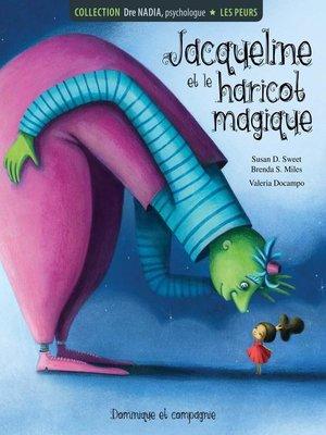 cover image of Les peurs--Jacqueline et le haricot magique