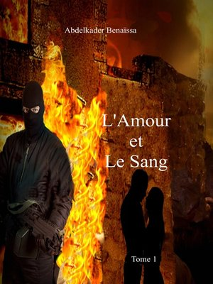 cover image of L'Amour et le Sang--Tome 1