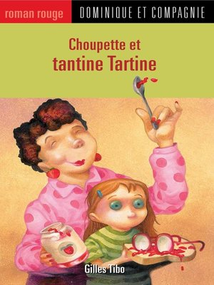 cover image of Choupette et tantine Tartine