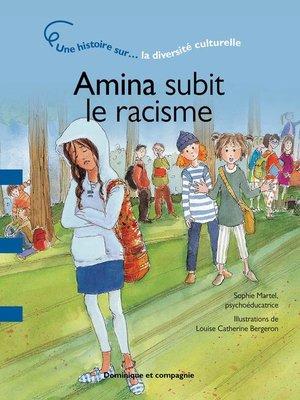 cover image of Amina subit le racisme