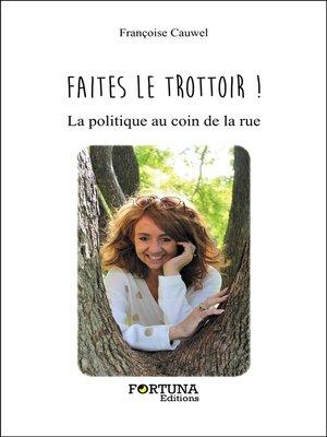 cover image of Faites le trottoir !