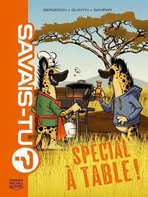 cover image of Savais-tu? 8--Spécial À table!