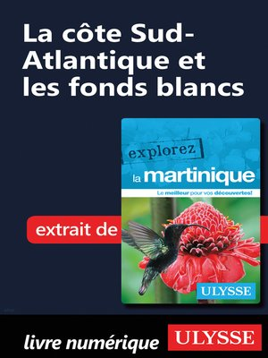 cover image of Martinique--La côte Sud-Atlantique et les fonds blancs