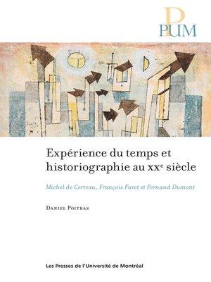 cover image of Expérience du temps et historiographie au XXe siècle