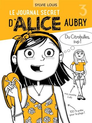 cover image of Le journal secret d'Alice Aubry 3