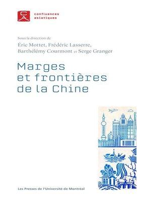 cover image of Marges et frontières de la Chine