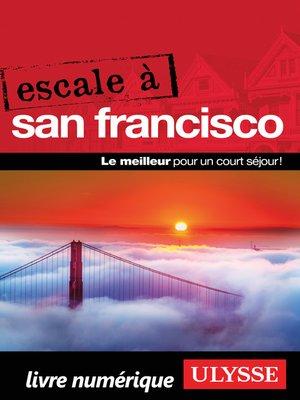 cover image of Escale à San Francisco