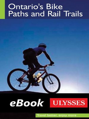 cover image of Ontario's Bike Paths and Rail Trails