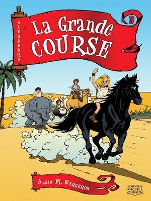 cover image of Alexandre 3--La Grande Course