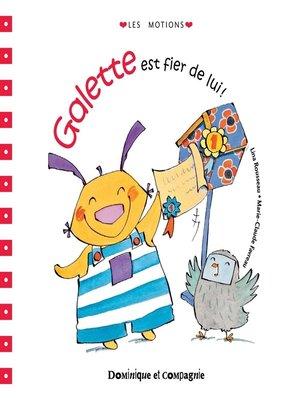 cover image of Galette est fier de lui!