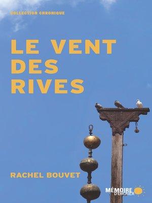 cover image of Le vent des rives