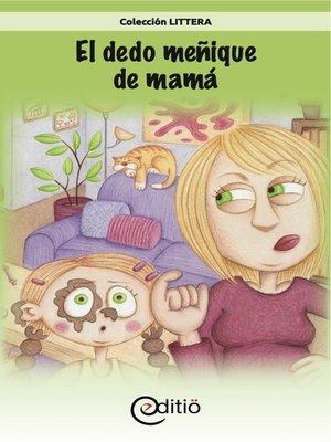 cover image of El dedo meñique de mamá